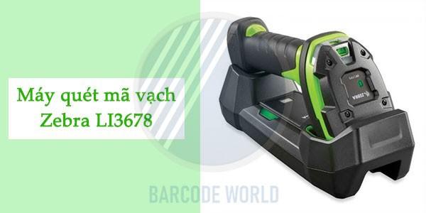 Zebra LI3678 - Thiết bị check mã vạch sản phẩm nhanh chóng trong quản lý kho