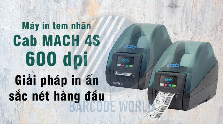 MÁY IN TEM NHÃN CAB MACH 4S 600 DPI - Giải pháp in ấn sắc nét hàng đầu