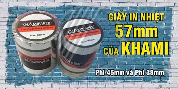 Giấy in nhiệt 57 mm của Khami với chất lượng giấy láng, mịn, cho thông tin in ra rõ nét
