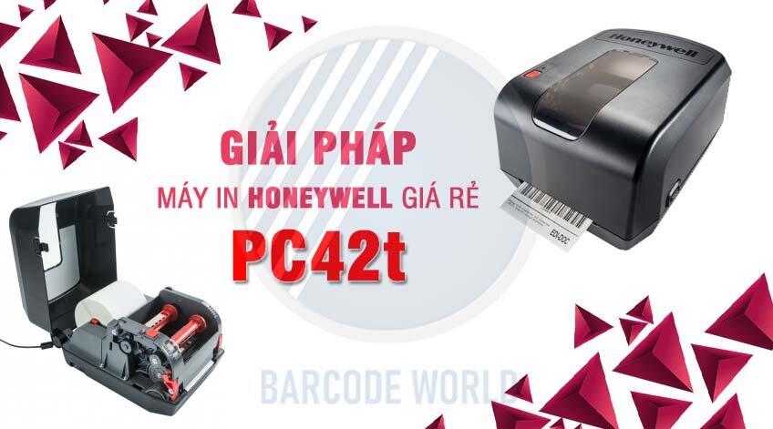GIẢI PHÁP MÁY IN HONEYWELL GIÁ RẺ PC42t