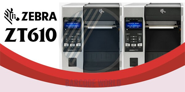 Máy in Zebra ZT610 - Máy in siêu công nghiệp với khả năng vận hành 24/7
