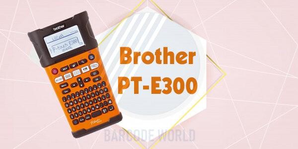 Máy in mã vạch cầm tay không dây Brother PT-E300