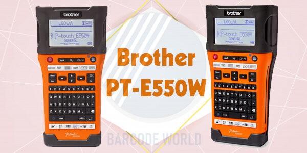 Máy in mã vạch cầm tay không dây Brother PT-E550W