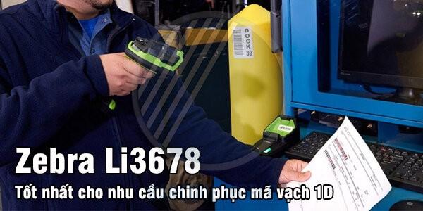 Máy quét mã vạch công nghiệp Zebra Li3678