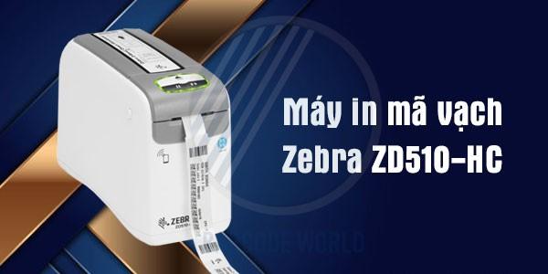 Máy in mã vạch Zebra ZD510-HC - Chuyên dụng cho in vòng đeo tay bệnh nhân
