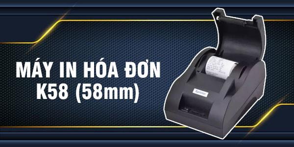 Máy in hóa đơn K58 - 58 mm