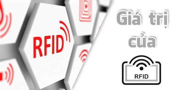 Giá trị của giải pháp RFID mang đến cho bạn