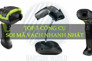 TOP 3 CÔNG CỤ SOI MÃ VẠCH NHANH NHẤT