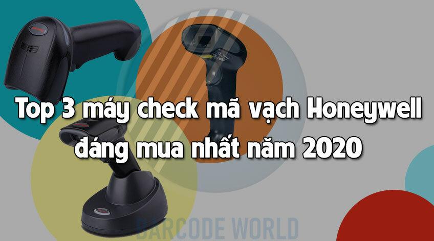 TOP 3 MÁY CHECK MÃ VẠCH HONEYWELL GIÁ TỐT, ĐÁNG MUA NHẤT NĂM 2020