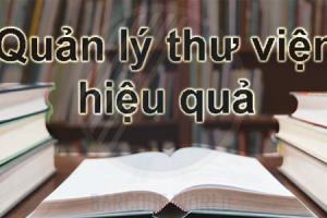 QUẢN LÝ THƯ VIỆN HIỆU QUẢ HƠN CÙNG GIẢI PHÁP MÃ VẠCH