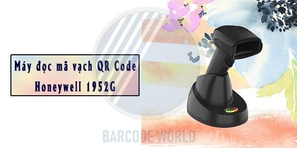 Máy đọc mã vạch QR Code Honeywell 1952G