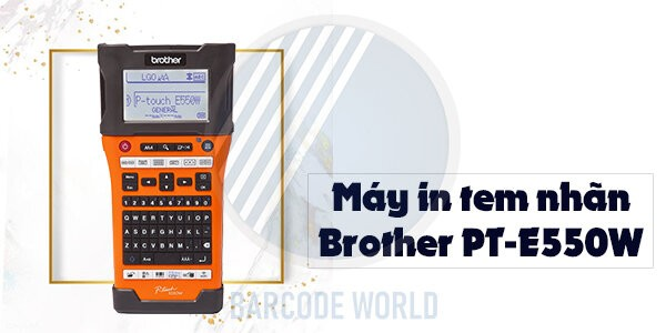 Máy in tem nhãn Brother PT-E550W