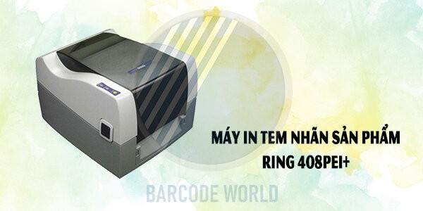 Máy in tem nhãn sản phẩm Ring 408PEI+