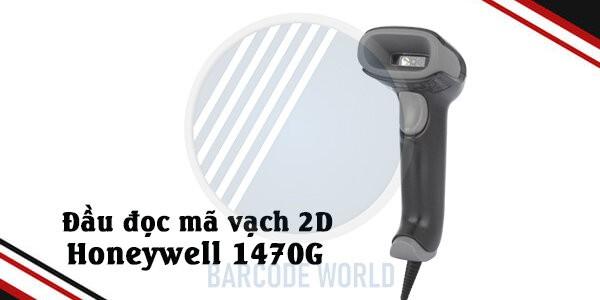 Đầu đọc mã vạch 2D Honeywell 1470G