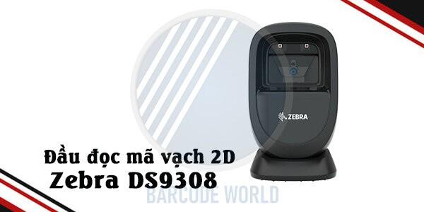 Đầu đọc mã vạch 2D để bàn Zebra DS9308