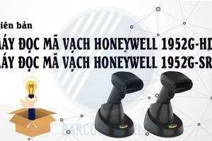2 PHIÊN BẢN MÁY ĐỌC MÃ VẠCH HONEYWELL 1952GHD & 1952GSR CÓ GÌ ĐẶC BIỆT