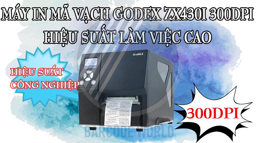 MÁY IN MÃ VẠCH GODEX ZX430I 300DPI HIỆU SUẤT LÀM VIỆC CAO