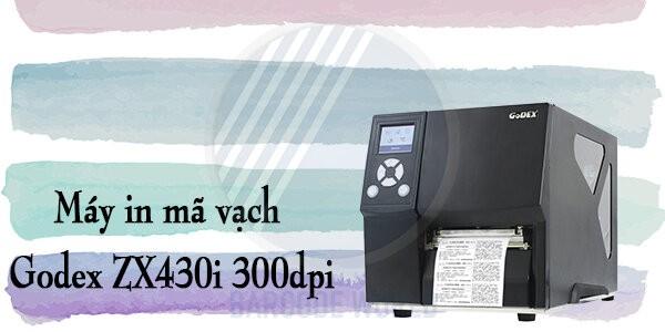 Máy in mã vạch Godex ZX430i 300dpi