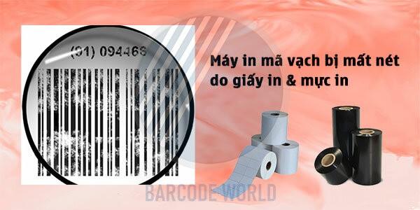 Máy in mã vạch bị mất nét do giấy in & mực in